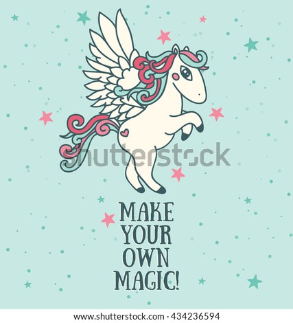 "Poster with cute pegasus on starry background, ""Make your own magic!"" card, can be used as invitation for birthday party, vector illustration"