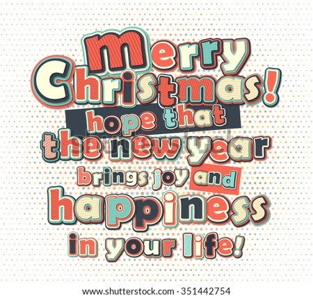 Poster with greetings merry Christmas and happy new year, creative lettering. Greeting card with congratulations. Banner with text greetings, multilayer and multi-colored letters. Vector illustration - stock vector