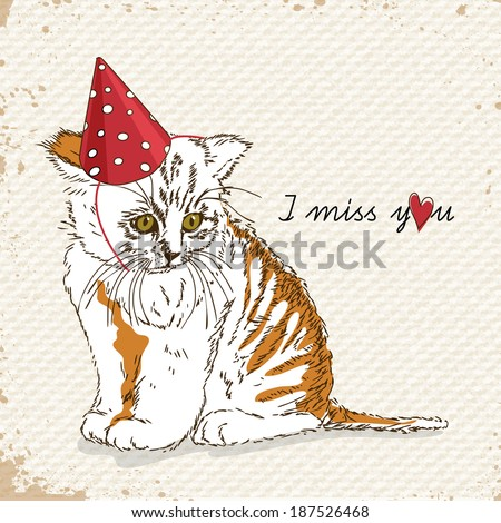 Poster with sad cat. I miss you. Love letter. Birthday hat. - stock vector