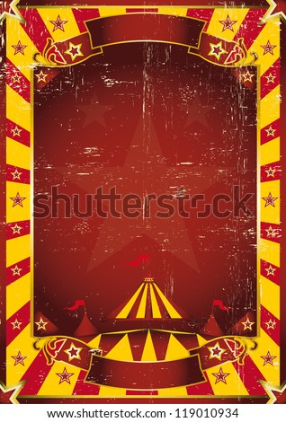 Poster yellow dirty circus. A red and yellow circus background for a poster - stock vector