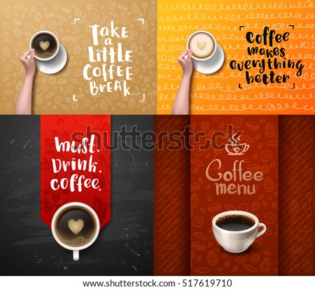 posters set Vector hand holding cup . calligraphy . Menu for restaurant, cafe, bar