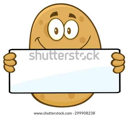 Potato Cartoon Character Holding A Blank Sign. Vector Illustration Isolated On White - stock vector
