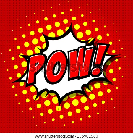 Pow! - Comic Speech Bubble, Cartoon  - stock vector