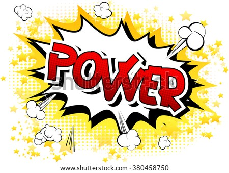 Power - Comic book style word on comic book abstract background.