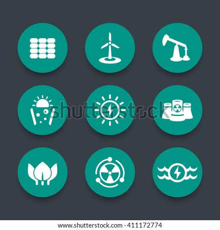 Power, energy production round green icons, energetics, different sources of energy, solar, wind, nuclear energetics, vector illustration - stock vector