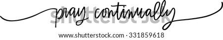 Pray Continually - stock vector