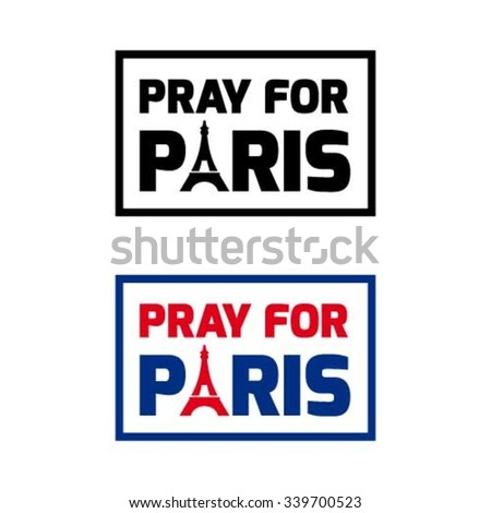 Pray for Paris Stamp black and color version, 13 November 2015, Eiffel Tower and France flag, Pray for Paris Attach Victims in French flag background Template. Vector illustration