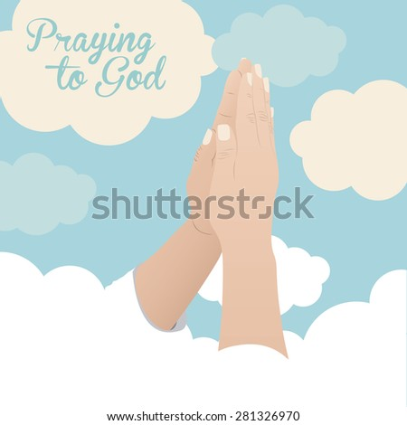 Praying to God design over sky background, vector illustration - stock vector
