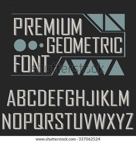 Premium geometric font with geometric elements, dusty background, retro style, vintage style - stock vector