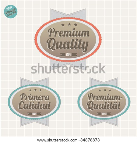 Premium Quality badges in English, Spanish and German languages,  retro vintage style - stock vector