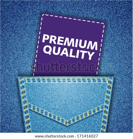 Premium quality tag. Blue back jeans pocket realistic denim texture