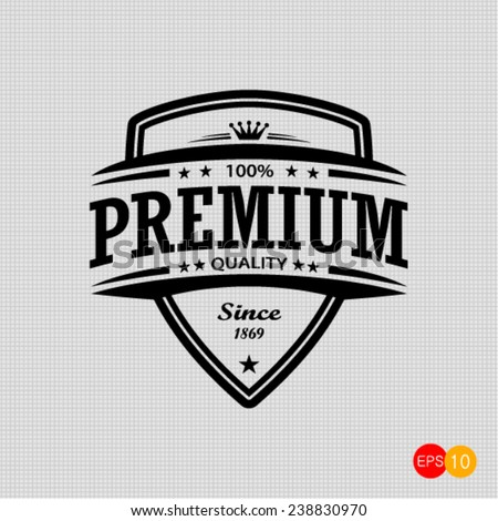premium quality  - vector signs, emblems and labels  - stock vector