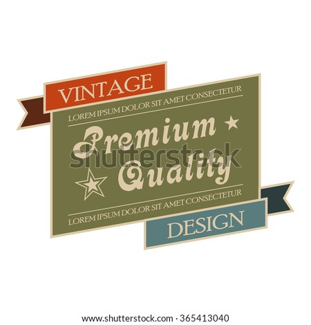 Premium quality vintage banner. Old style design label on a white background - stock vector