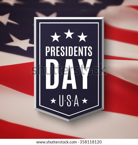Presidents day background. Banner on top of American flag. Vector illustration. - stock vector