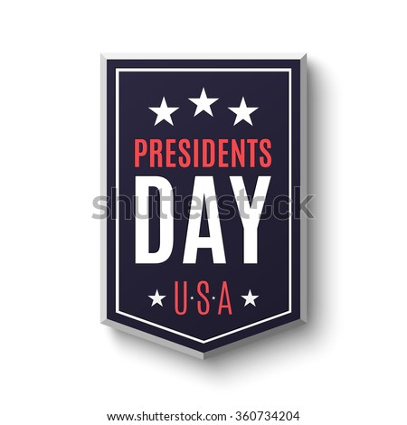 Presidents day banner isolated on white background. Vector illustration. - stock vector