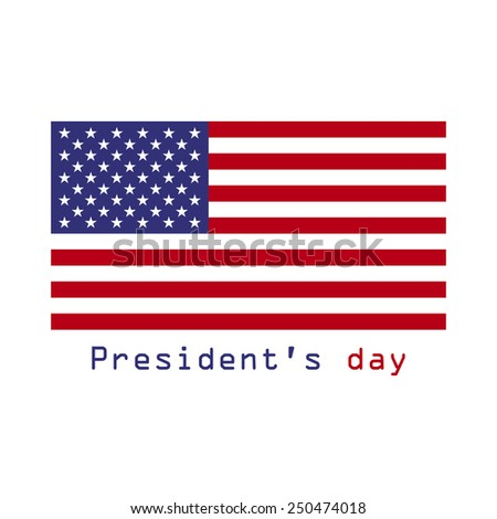 Presidents day. February 16. Flag USA. Flat vector. - stock vector