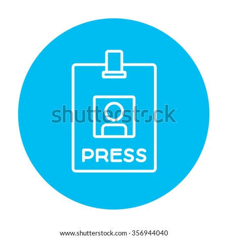 Press pass ID card line icon for web, mobile and infographics. Vector white icon on the light blue circle isolated on white background. - stock vector