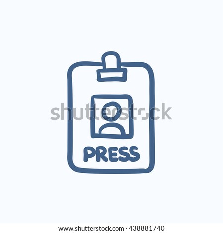Press pass ID card vector sketch icon isolated on background. Hand drawn Press pass ID card icon. Press pass ID card sketch icon for infographic, website or app. - stock vector