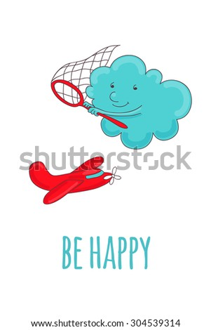 Pretty postcard with a cartoon cloud that catches a butterfly net red plane. - stock vector