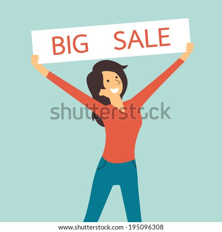 Pretty woman smiling and holding sale sign banner with word, big sale. You can write your own text or design in copy space.  - stock vector