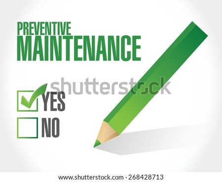 preventive maintenance approval sign concept illustration design over white