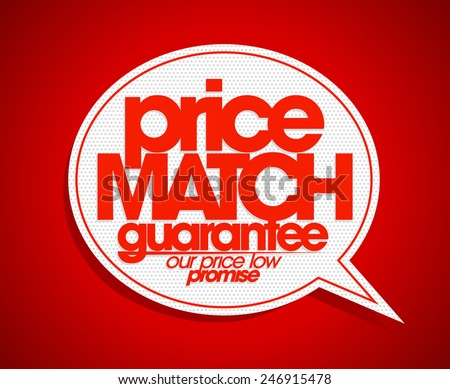 Price match guarantee speech bubble. - stock vector