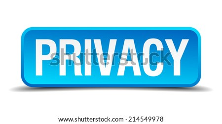Privacy blue 3d realistic square isolated button - stock vector