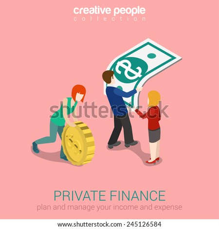 Private finance flat 3d web isometric infographic concept vector. Woman rolling oversize gold coin, man holding overgrown dollar banknote. Creative people collection. - stock vector