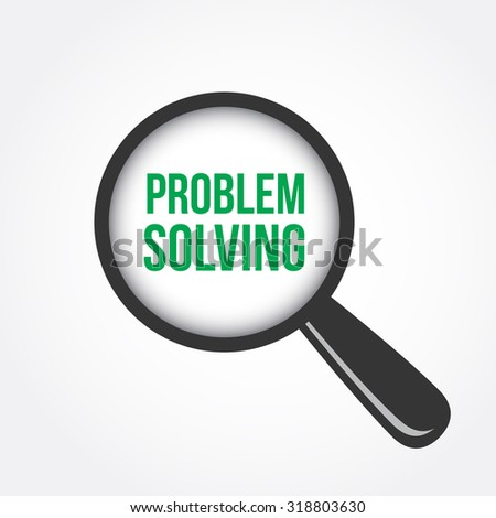 Problem Solving Magnifying Glass - stock vector