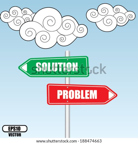 Problems and Solutions Direction sign over sky and cloud background - vector illustration.