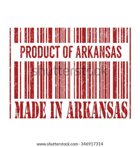 Product of Arkansas, made in Arkansas barcode grunge rubber stamp on white background, vector illustration - stock vector
