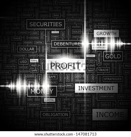 PROFIT. Background concept wordcloud illustration. Print concept word cloud. Graphic collage with related tags and terms. Vector illustration.
