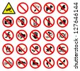 Prohibited No Stop Sign. No smoking, No Dog or Pets, No Ice-cream, No Video, No Photo, Do not touch, Turn off mobile phones, Swimming prohibited, Not walk, No adult, CCTV in operation. Vector set - stock vector