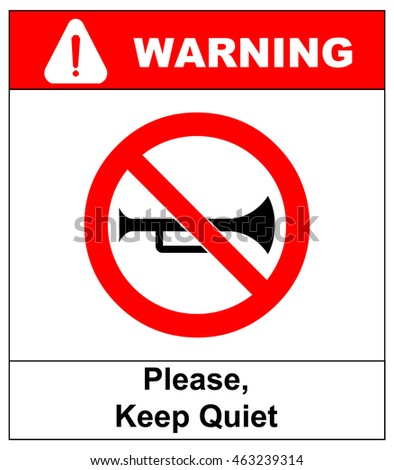 Prohibited Sign For Keep Quite. Vector illustration