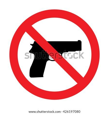 Prohibiting sign for gun. No gun sign. Vector illustration - stock vector