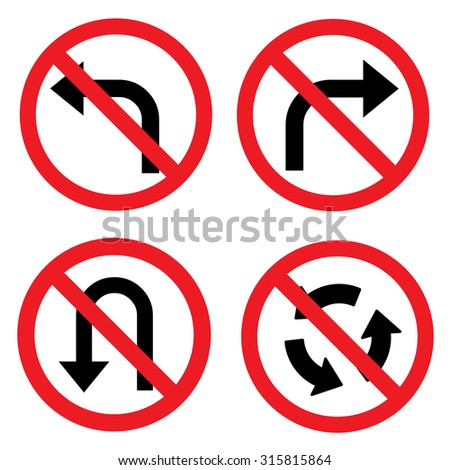 Prohibition road sign set. No left turn, no right turn, no U turn. Vector illustration - stock vector