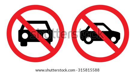 Prohibition sign set for no car and no parking . Vector illustration - stock vector
