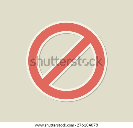 Prohibition sign sticker - stock vector