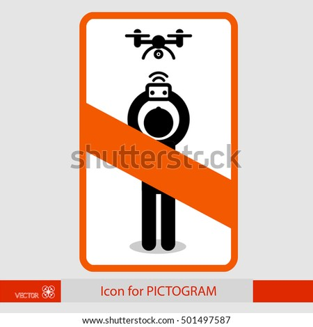 Prohibition sign. Sticker human figure, the control drone. For pictograms. eps8