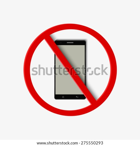 prohibitory sign with realistic smartphone