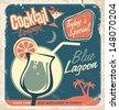 Promotional retro poster design for one of the most popular cocktails Blue Lagoon. Food and drink concept on scratched old textured paper. - stock vector