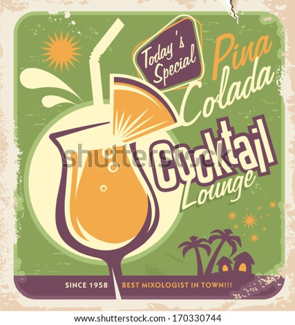 Promotional retro poster design for one of the most popular cocktails Pina Colada. Vintage cocktail bar design with special daily offer. Food and drink concept on scratched old textured paper.  - stock vector