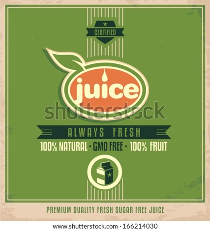 Promotional vintage printing material for healthy food product. Retro juice poster design on old paper texture. Vector label for 100 percent organic drink. - stock vector