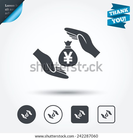 Protection money bag sign icon. Hands protect cash in Yen symbol. Money or savings insurance. Circle and square buttons. Flat design set. Thank you ribbon. Vector - stock vector