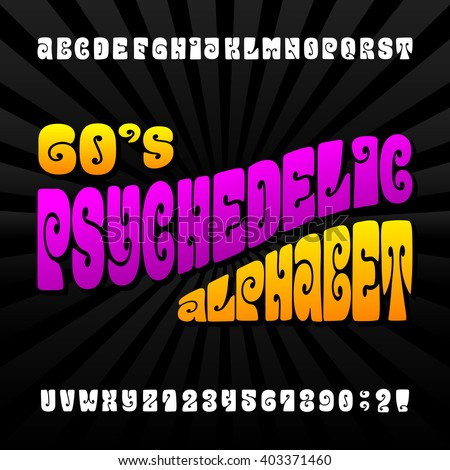 Psychedelic alphabet vector font. Hand drawn letters and numbers in 60's hippy style. Stock vector typeset for your design. - stock vector