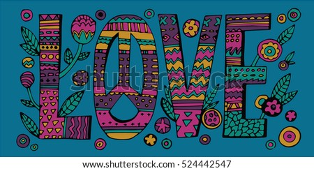 Psychedelic hippie Love lettering with colorful flowers.Isolated.Vector
