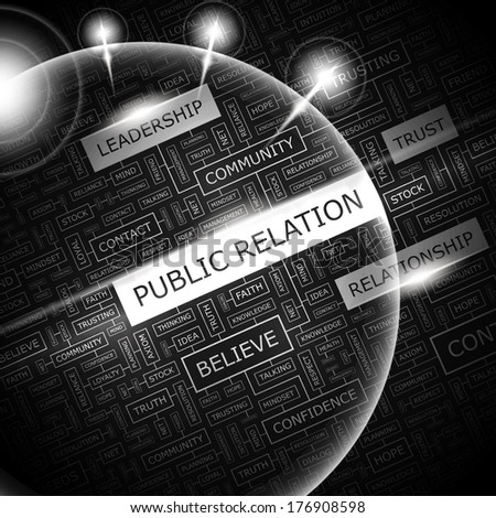 PUBLIC RELATION. Word cloud illustration. Tag cloud concept collage. Vector illustration.