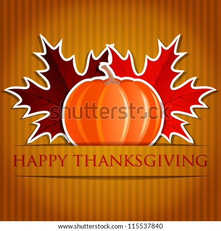 Pumpkin and maple leaf Thanksgiving card in vector format. - stock vector