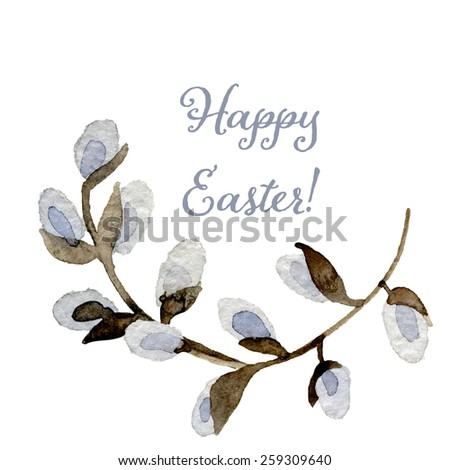 Pussy-willow branch Watercolor hand drawn. Happy Easter card Vector illustration.  - stock vector