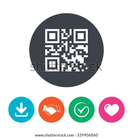 Qr code sign icon. Scan code symbol. Coded word - success! Download arrow, handshake, tick and heart. Flat circle buttons.